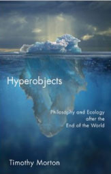 Hyperobjects-timothy-morton