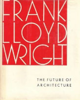The-Future-of-Architecture-Frank-Lloyd-Wright