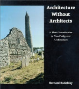 Architecture-Without-Architects--A-Short-Introduction-to-Non-Pedigreed-Architecture-Bernard-Rudofsky